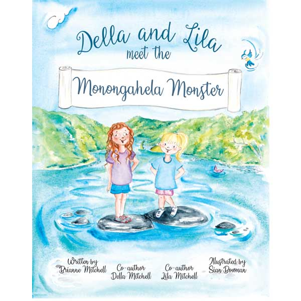 Della and Lila meet the Monongahela Monster